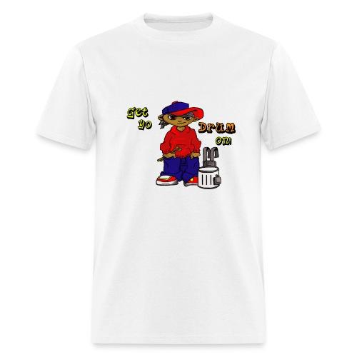 Get Yo Drum On! - Men's T-Shirt