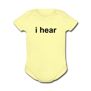 i hear (baby) - Short Sleeve Baby Bodysuit