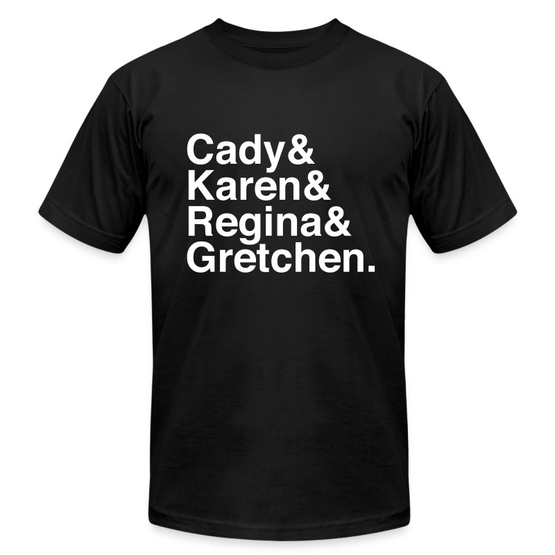 Mean Girls - Men's Fine Jersey T-Shirt