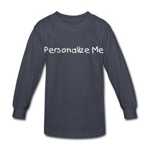 Personalize - Kids' Long Sleeve T-Shirt