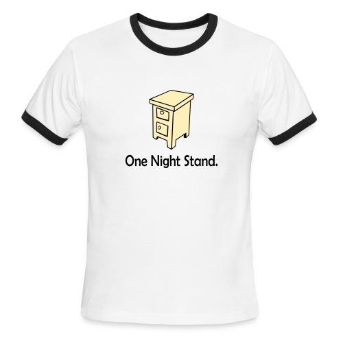 one night stand - Men's Ringer T-Shirt