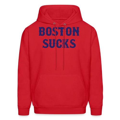 Boston Sucks Hoodie - Men's Hoodie