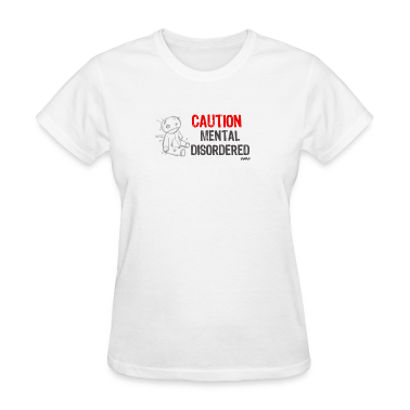 White mental disordered by wam Women's T-shirts