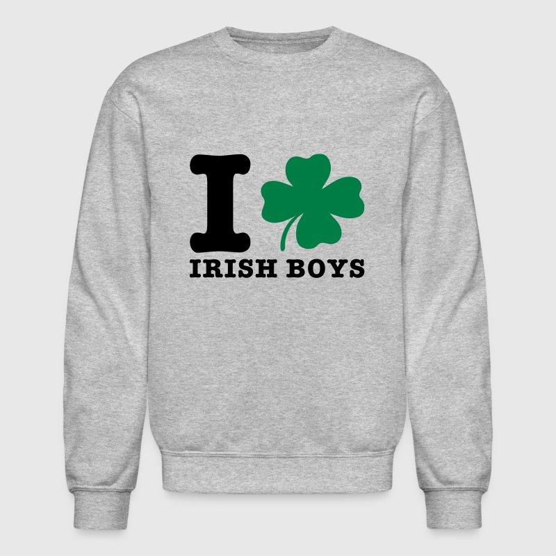 i love irish boys Sweatshirt | Spreadshirt
