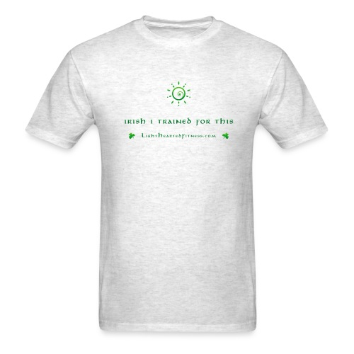 IRISH I TRAINED T-Shirt - Men's T-Shirt