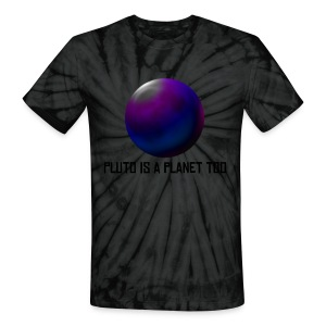 National Pluto day - Unisex Tie Dye T-Shirt