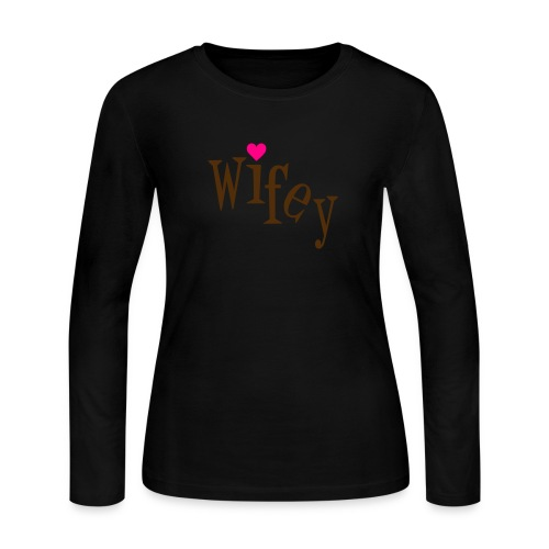 Wifey Long Sleeved Fitted Tee - Women's Long Sleeve Jersey T-Shirt