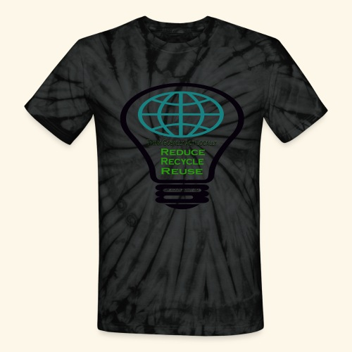 Reduce, recycle, reuse - Unisex Tie Dye T-Shirt