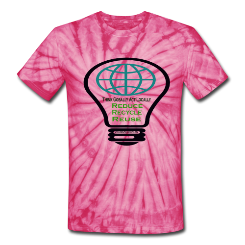 Reduce, recycle, reuse - Unisex Tie Dye T-Shirt