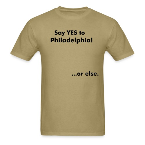 Say YES to Philly - Men's T-Shirt