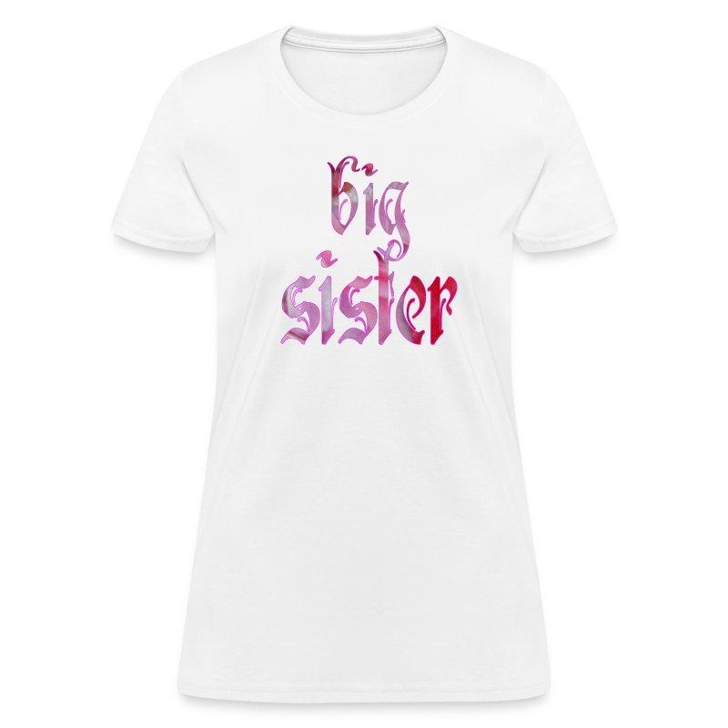 BIG SISTER T-Shirt | Spreadshirt