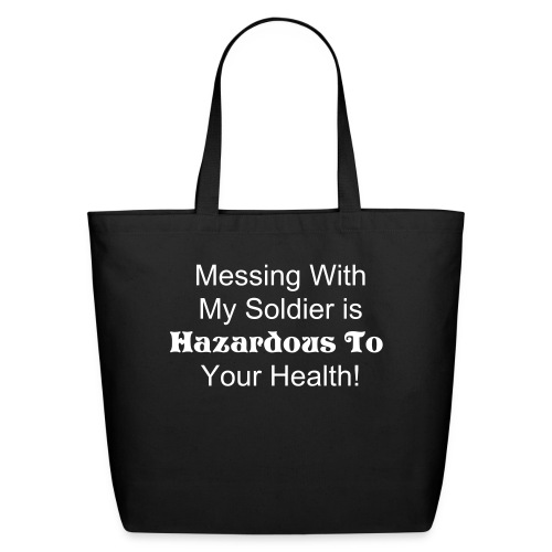 Messing With Soldier Tote - Eco-Friendly Cotton Tote