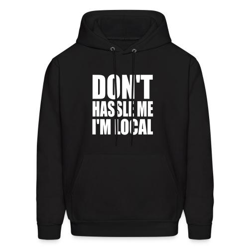 Local Sweatshirt - Men's Hoodie