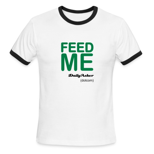 feed me - Men's Ringer T-Shirt