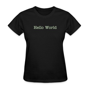 Hello World - Women's T-Shirt