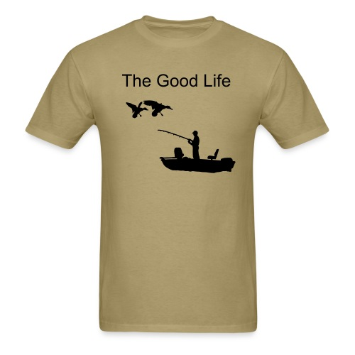 The Good Life - Men's T-Shirt