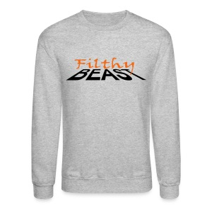 Filthy Beast - Crewneck Sweatshirt