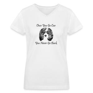 Once You Go Cav - Women's V-Neck T-Shirt