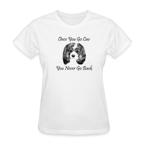 Once You Go Cav - Women's T-Shirt