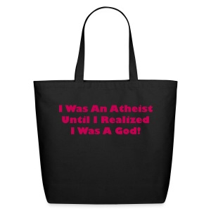 I Was An Atheist Tote - Eco-Friendly Cotton Tote