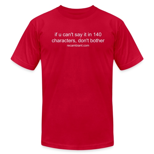 140 characters or bust - Men's Fine Jersey T-Shirt