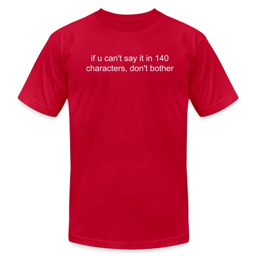 140 characters or bust (no RECAMBIANT.com) - Men's Fine Jersey T-Shirt