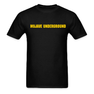 T-Shirts ~ Men's T-Shirt ~ The Official Mojave Underground T-Shirt