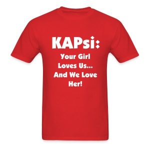 KAPsi: We Love Her Shirt - Men's T-Shirt
