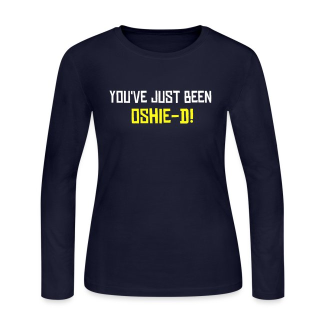 official photos dcd3b 13e6c You've been Oshie-d! | Women's Long Sleeve Jersey T-Shirt