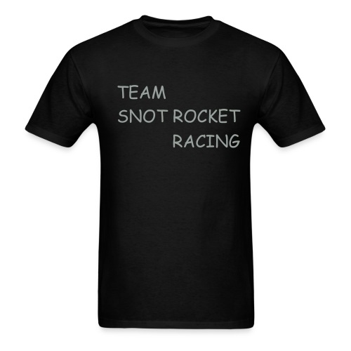 Snot Rocket Racing - Men's T-Shirt