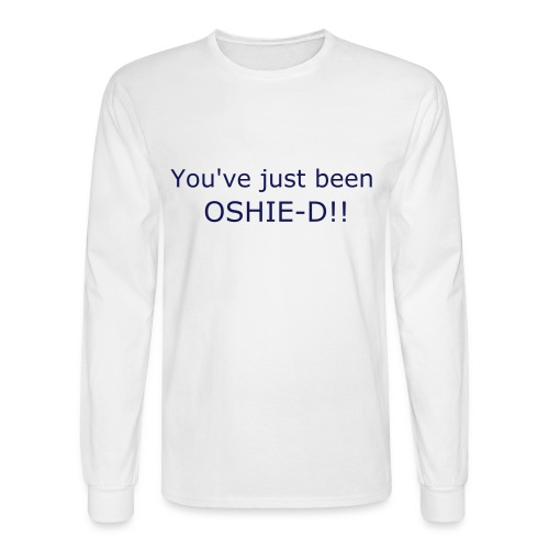 You've been Oshie-d - Men's Long Sleeve T-Shirt