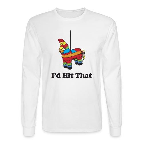 I'd Hit That (Men) - Men's Long Sleeve T-Shirt