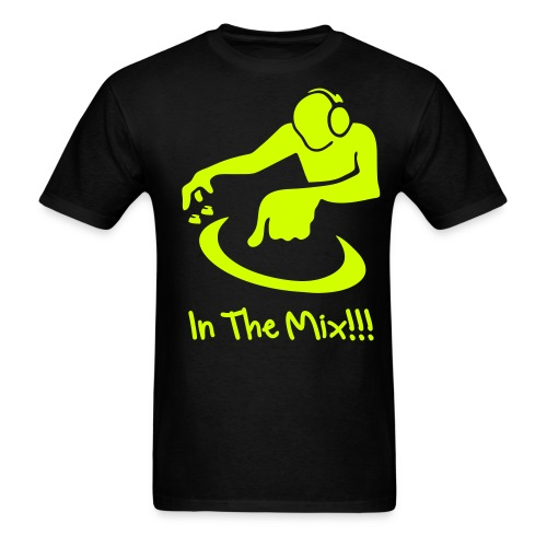 In The Mix!!! - Men's T-Shirt