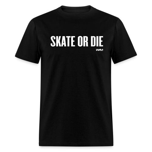 Skate or Die Tee - Black - Men's T-Shirt
