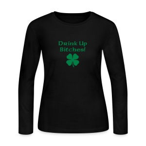 drink up bitches - Women's Long Sleeve Jersey T-Shirt
