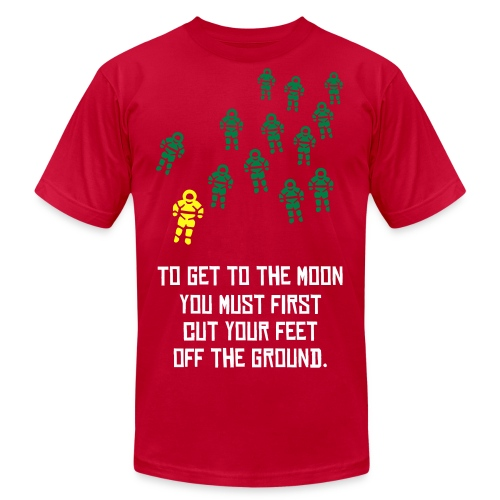 To Get To The Moon (Astronaut Invasion) - Men's  Jersey T-Shirt