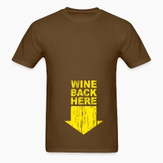 Brown Wine back Here T-Shirts
