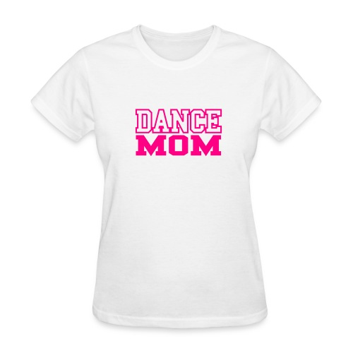 Women's Dance Mom T-Shirt - Women's T-Shirt