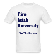 T-Shirts ~ Men's T-Shirt ~ FIRE ISIAH UNIVERSITY