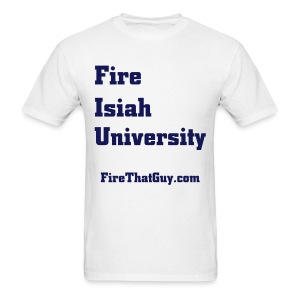 FIRE ISIAH UNIVERSITY - Men's T-Shirt