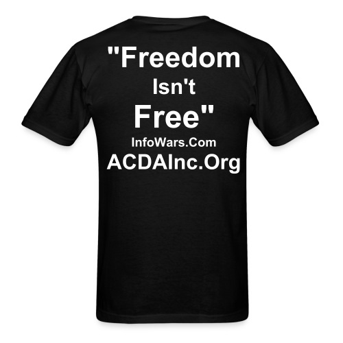 Freedom isn't Free Tee - Men's T-Shirt