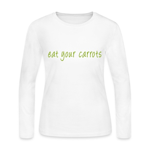 Eat Your Carrots - Front & Back - Women's Long Sleeve Jersey T-Shirt