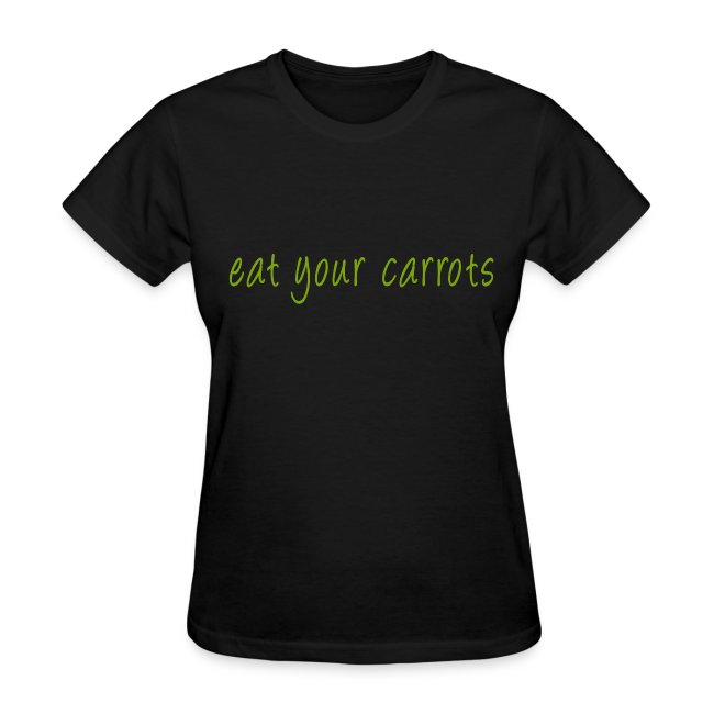 Eat Your Carrots - Front & Back