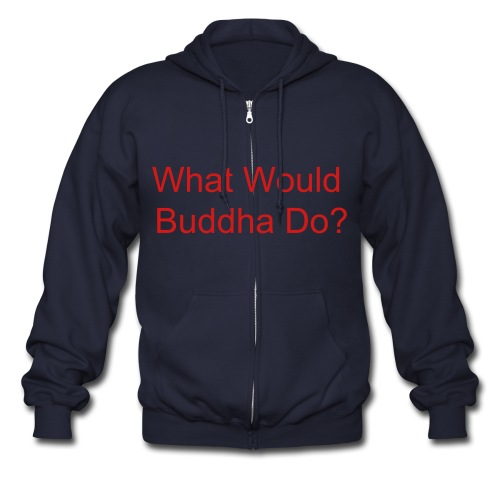 What Would Buddha Do? - Men's Zip Hoodie
