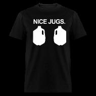 T-Shirts ~ Men's T-Shirt ~ NICE JUGS CRANK T-Shirt