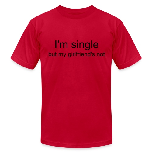 I'm Single - Men's Fine Jersey T-Shirt