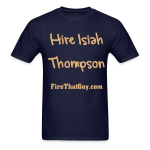 HIRE ISIAH THOMPSON - Men's T-Shirt