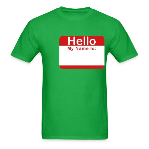 Hello my Name is: - Men's T-Shirt