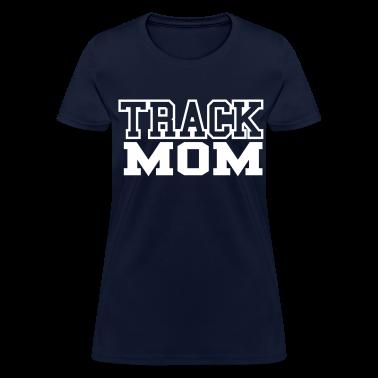 Track Mom Women's T-shirt