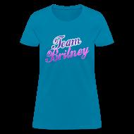 T-Shirts ~ Women's T-Shirt ~ TEAM BRITNEY